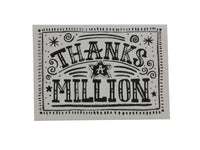 Greeting Card - Thanks A Million