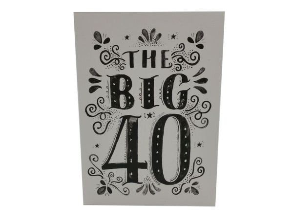 Greeting Card - The Big 40