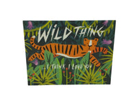 Greeting Card - Wild Thing