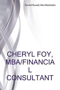 Cheryl Foy, MBA/Financial Consultant