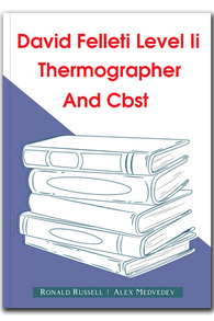 David Felleti Level Ii Thermographer And Cbst