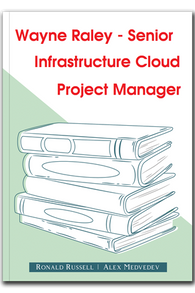 Wayne Raley - Senior Infrastructure Cloud Project Manager