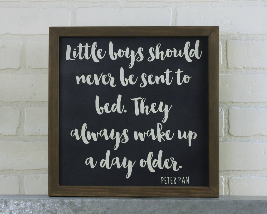 Peter Pan Quote Little Boys Should- Neverland Nursery- Peter Pan Nursery- Kids Room Decor- Gift for Boys- Peter Pan Wall Art- Framed Sign