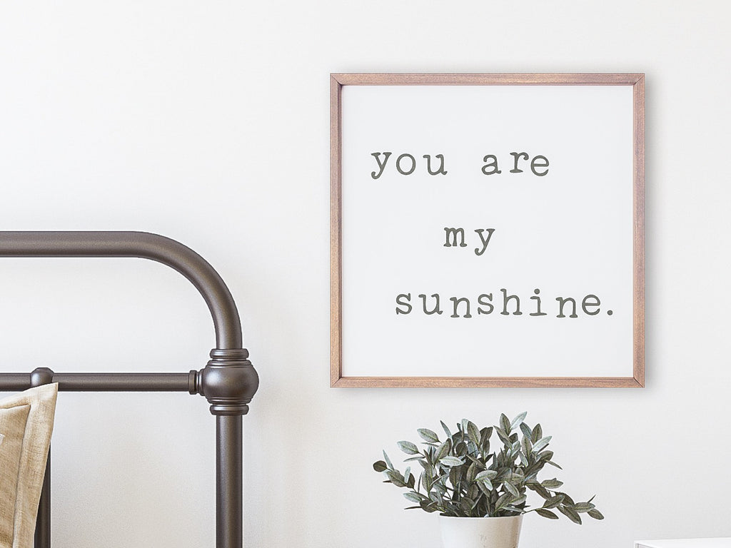 You Are My Sunshine Sign - Framed Wood Sign - Nursery Gift - Nursery Decor - Kids Room Decor - Rustic Wood Sign Anniversay