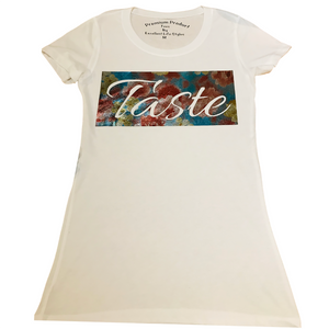 Taste Tee Woman's High Quality T-shirts