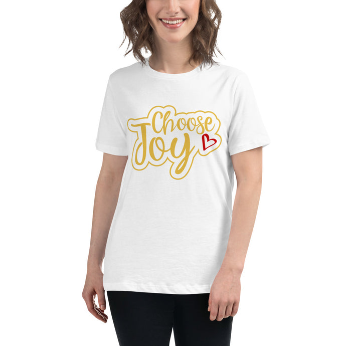 Choose Joy Women's Relaxed T-Shirt