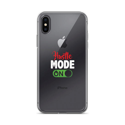 Hustle Mode On iPhone Case