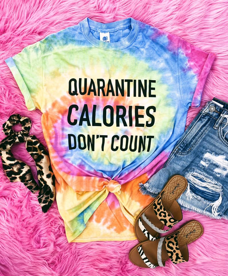 Quarantine Calories Tee