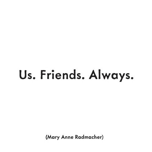 Quotable Us Friends Always Magnet Gift ideas Gifting Gift shop