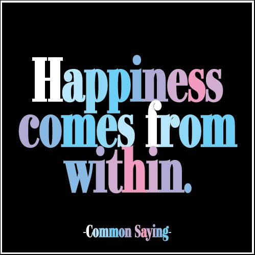 Quotable Happiness comes from within card Gift Ideas Gifting Gift Shop