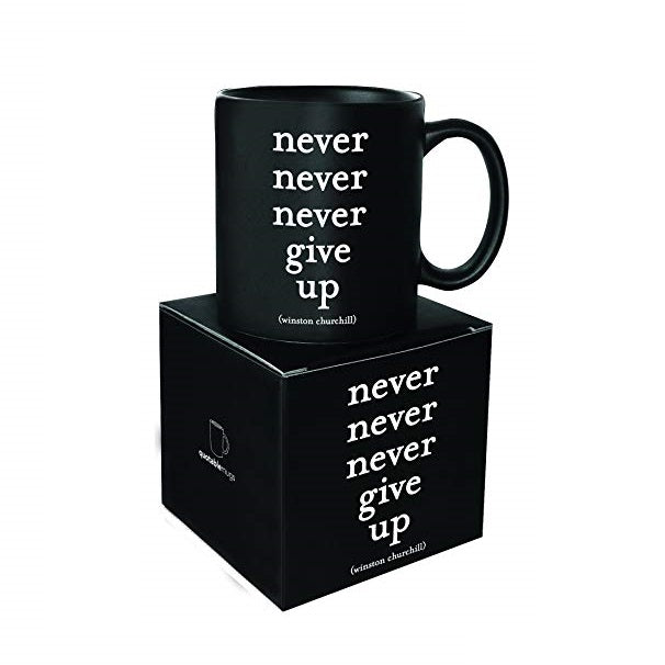 Quotable Never Never Never Give Up Mug Gift ideas Gifting Gift shop