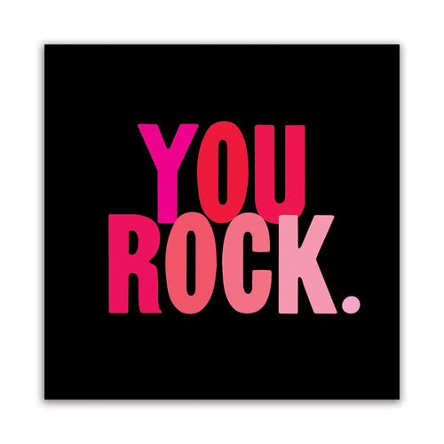 Quotable You Rock Gift ideas Gifting Gift shop