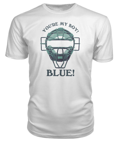 Image of You're My Boy Blue Light Premium Tee