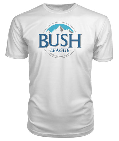 Bush League Premium Tee