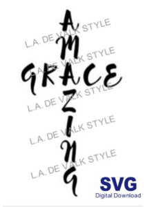 Amazing Grace SVG Cut File