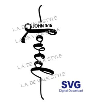 Loved John 3:16 SVG Cut File