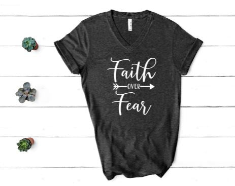 FAITH OVER FEAR inspirational, motivational t-shirt