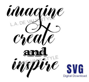 Imagine Create and Inspire SVG Cut File