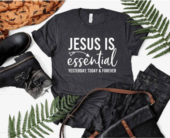 JESUS IS ESSENTIAL, inspirational t-shirt