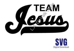 Team Jesus SVG Cut File