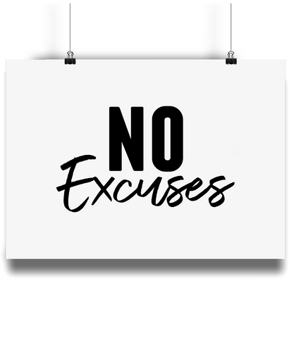 Landscape Poster - NO Excuses