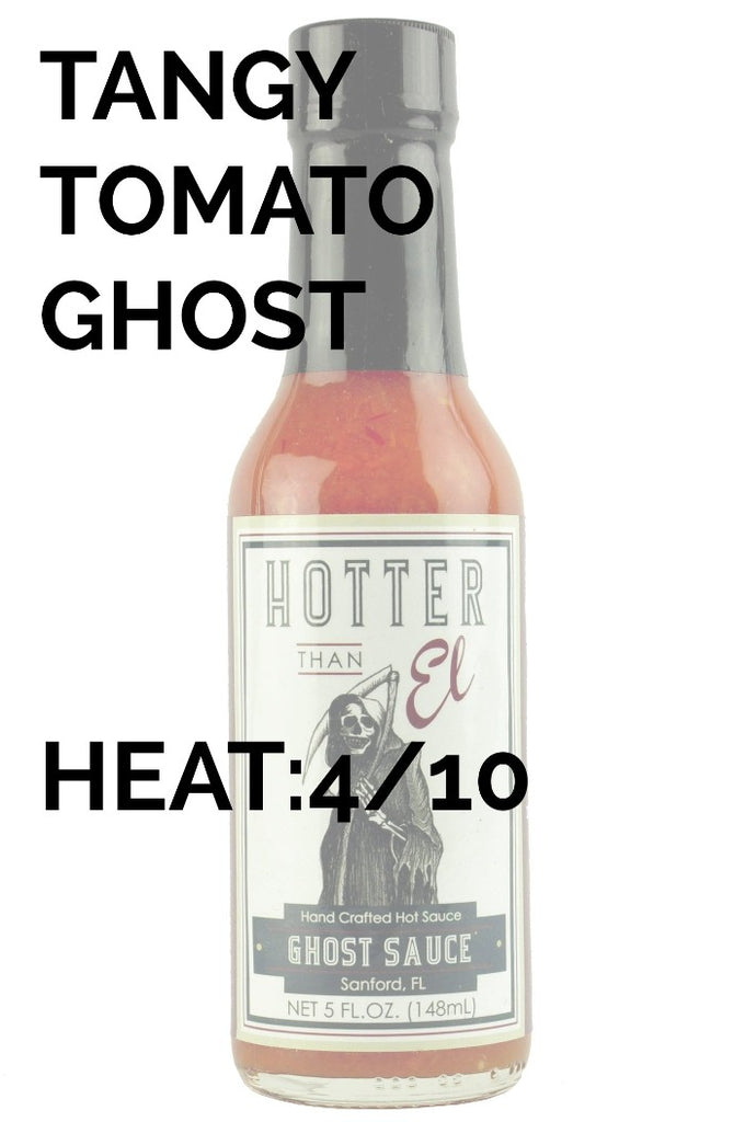 Hotter Than El | Ghost Sauce