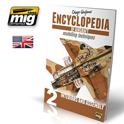 ENCYCLOPEDIA OF AIRCRAFT MODELLING TECHNIQUES VOL.2 INTERIORS AND ASSEMBLY #6051 by Ammo of Mig Jimenez