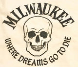 Men's Milwaukee Where Dreams Go To Die T Shirt Large