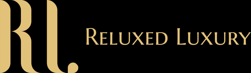 Reluxed Luxury