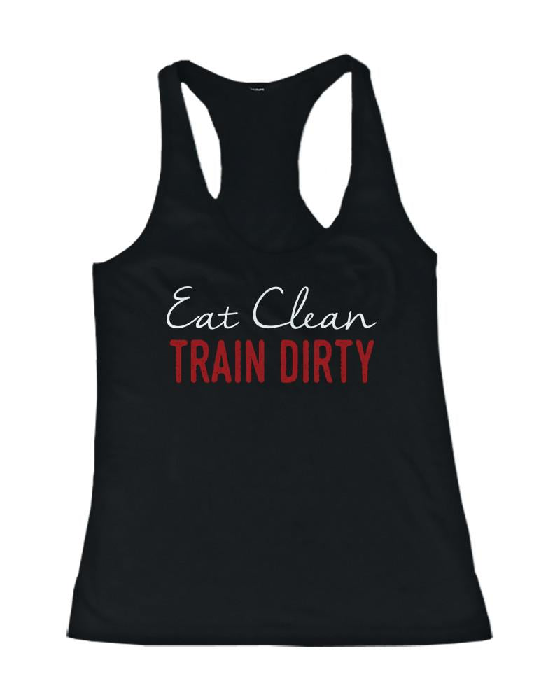 Eat Clean Train Dirty Women's Funny Workout Tank Top Gym Sleeveless Tanks - Slangz TeeZ