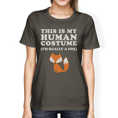 This Is My Human Costume Fox Womens Dark Grey Shirt - Slangz TeeZ