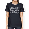 Namastay Home Women's Navy Cotton Graphic Tee Gifts For Dog Owners - Slangz TeeZ