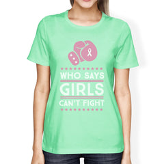 Who Says Girls Can't Fight Womens Shirt - Slangz TeeZ