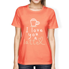 Love A Latte Womens Cotton Made Round Neck Coffee Lovers T-Shirt - Slangz TeeZ