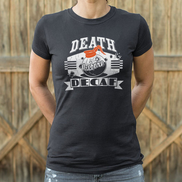 Death Before Decaf T-Shirt (Ladies) - Slangz TeeZ