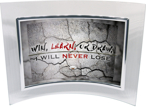 4x6 Never Lose (glass frame)