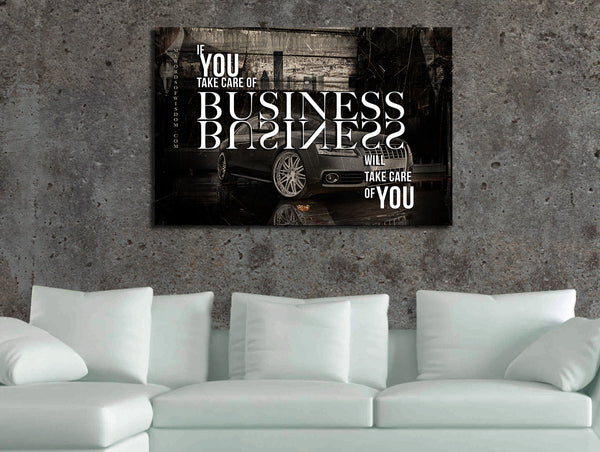 Take care of business quotes