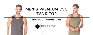 Product Highlight: Men's Premium CVC Fitted Tank Top