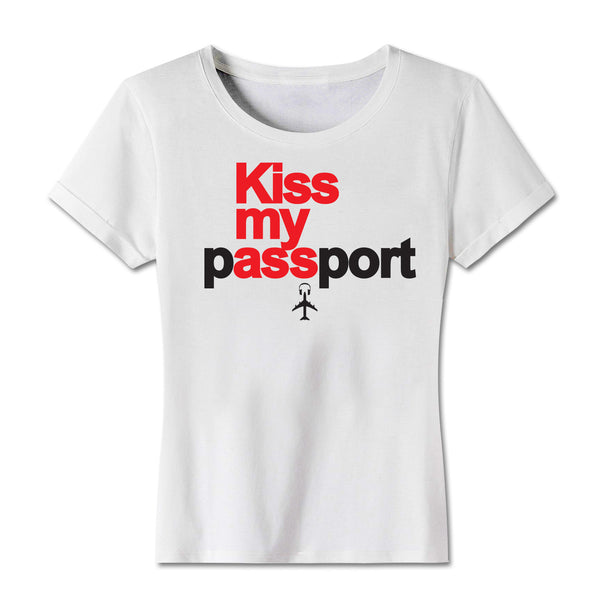 """Kiss My Passport"" Ladies Jersey White Tee"
