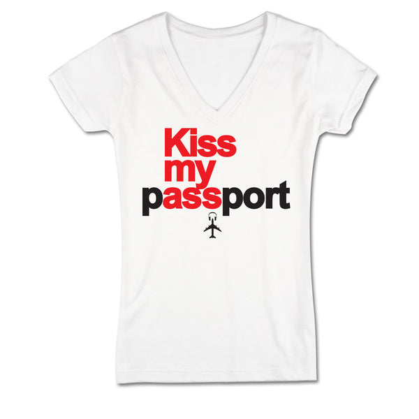 """Kiss my Passport"" Junior Women's V-Neck White T-Shirt"