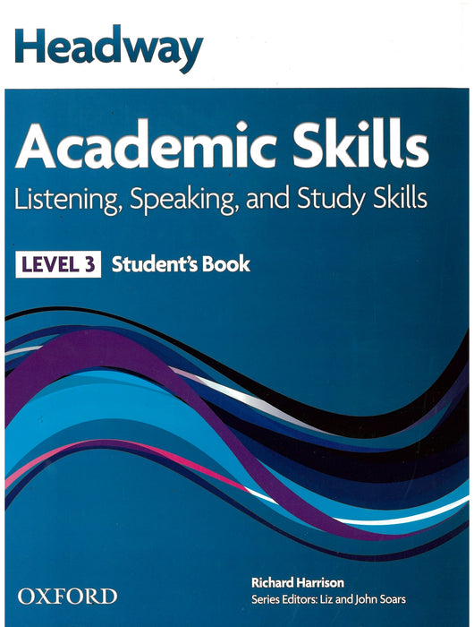Headway Academic Skills Level 3 Listening, Speaking, and Study Skills Student's Book