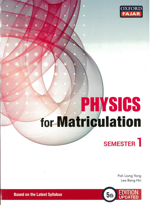 Physics for Matriculation Semester 1 (5th Edition Updated)