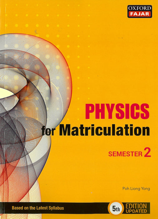 Physics for Matriculation Semester 2 (5th Edition Updated)