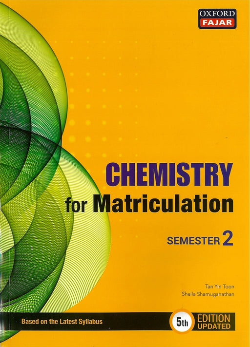 Chemistry for Matriculation Sem 2 (Fifth Edition Updated)