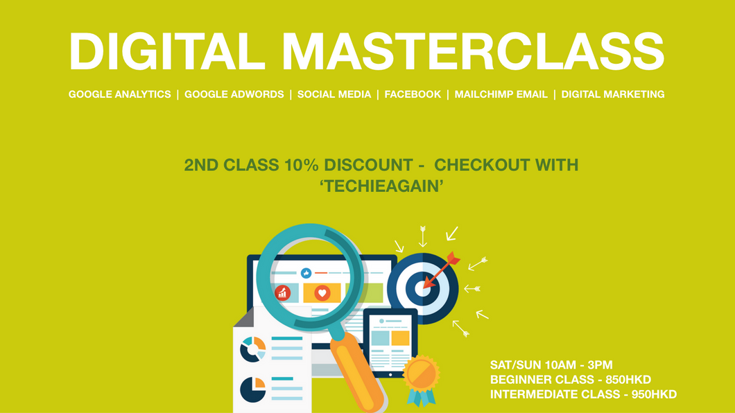 Digital Masterclass - 2nd class 10% Discount - Checkout with 'TECHIEAGAIN'