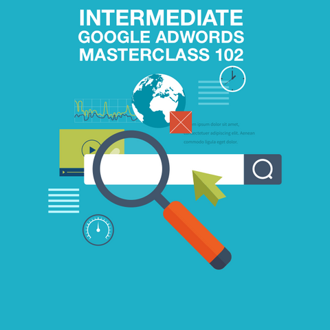 intermediate google adwords masterclass 102