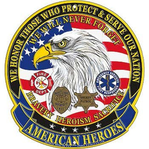 American Heroes Sign, We Will Never Forget, Bravery, Heroism, Sacrifice