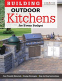 Building Outdoor Kitchens for Every Budget (Home Improvement)