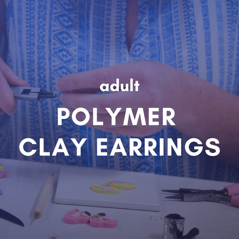 POLYMER CLAY EARRINGS Friday 3 April 6-9pm