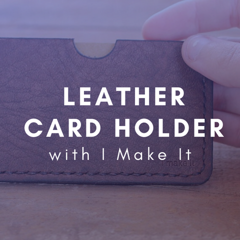 LEATHER CARDHOLDER Friday 20 March 6-9pm